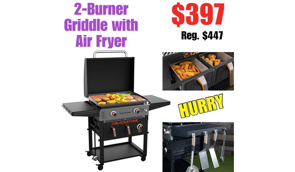 2-Burner Griddle with Air Fryer Just $397 on Walmart.com (Regularly $447)